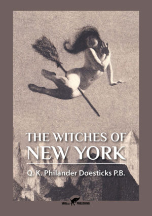 The Witches of New York | Q. K. Philander Doesticks P.B.