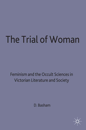 The Trial of Woman by Diana Basham